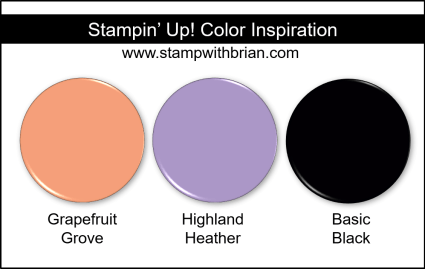 Stampin' Up! Color Inspiration - Grapefruit Grove, Highland Heather, Basic Black