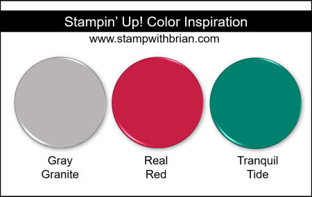 Stampin' Up! Color Inspiration - Gray Granite, Real Red, Tranquil Tide