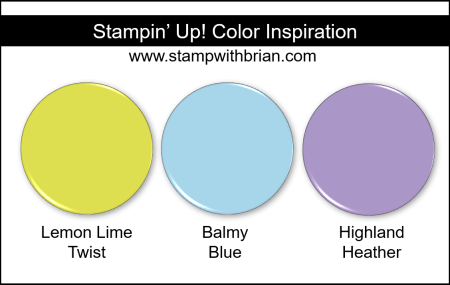 Stampin' Up! Color Inspiration - Lemon Lime Twist, Balmy Blue, Highland Heather