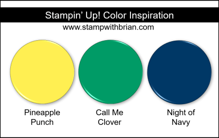 Stampin' Up! Color Inspiration - Pineapple Punch, Call Me Clover, Night of Navy