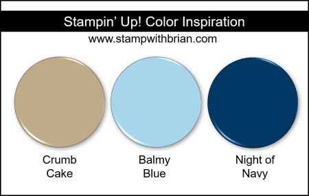 Stampin' Up! Color Inspiration - Crumb Cake, Balmy Blue, Night of Navy