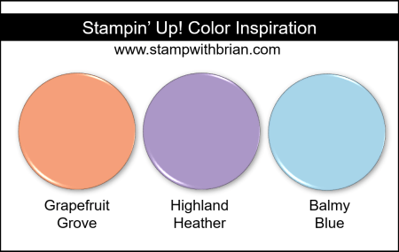 Stampin' Up! Color Inspiration - Grapefruit Grove, Highland Heather, Balmy Blue