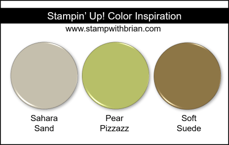 Stampin' Up! Color Inspiration - Sahara Sand, Pear Pizzazz, Soft Suede