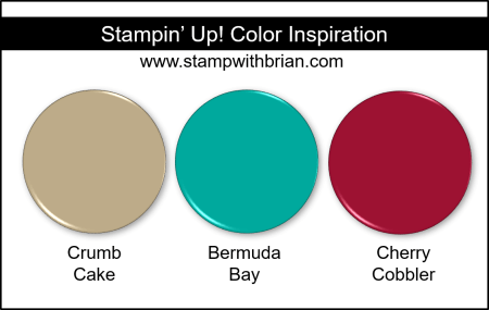 Stampin' Up! Color Inspiration: Crumb Cake, Bermuda Bay, Cherry Cobbler