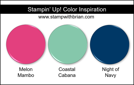 Stampin' Up! Color Inspiration - Melon Mambo, Coastal Cabana, Night of Navy