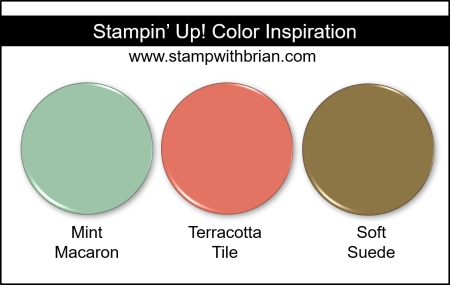 Stampin' Up! Color Inspiration - Mint Macaron, Terracotta Tile, Soft Suede