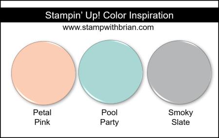 Stampin Up! Color Inspiration - Petal Pink, Pool Party, Smoky Slate