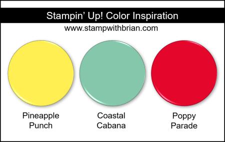 Stampin' Up! Color Inspiration - Pineapple Punch, Coastal Cabana, Poppy Parade
