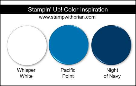 Stampin' Up! Color Inspiration - Whisper White, Pacific Point, Night of Navy