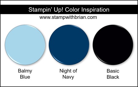 Stampin' Up! Color Inspiration - Balmy Blue, Night of Navy, Basic Black