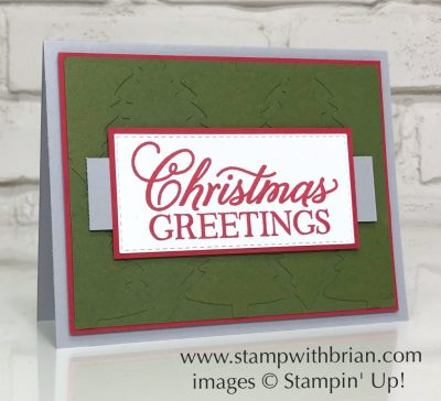 Greatest Part of Christmas Host Set, Stampin' Up!, Brian King, faux embossing