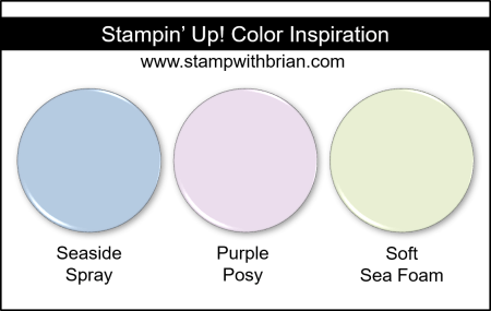 Stampin' Up! Color Inspiration - Seaside Spray, Purple Posy, Soft Sea Foam