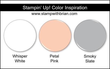 Stampin' Up! Color Inspiration - Whisper White, Petal Pink, Smoky Slate