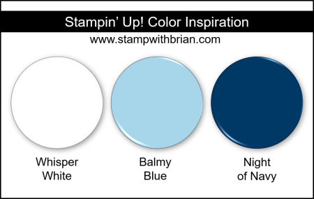Stampin' Up! Color Inspiration - Whisper White, Balmy Blue, Night of Navy