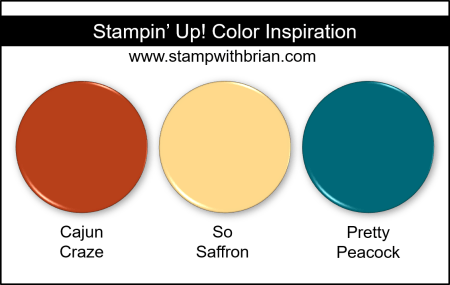 Stampin' Up! Color Inspiration - Cajun Craze, So Saffron, Pretty Peacock