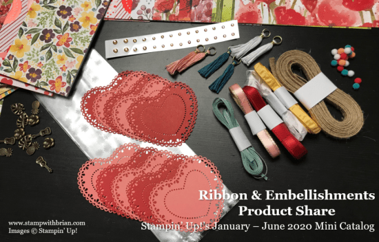 Ribbon & Embellishments Product Share, Stampin Up!, Brian King