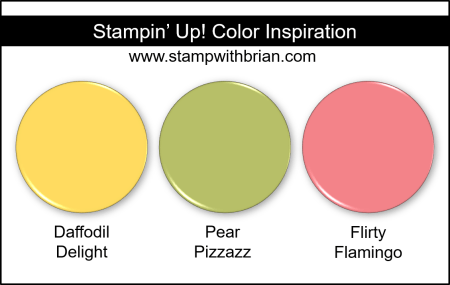Stampin Up! Color Inspiration - Daffodil Delight, Pear Pizzazz, Flirty Flamingo