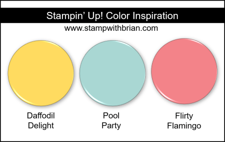 Stampin Up! Color Inspiration - Daffodil Delight, Pool Party, Flirty Flamingo