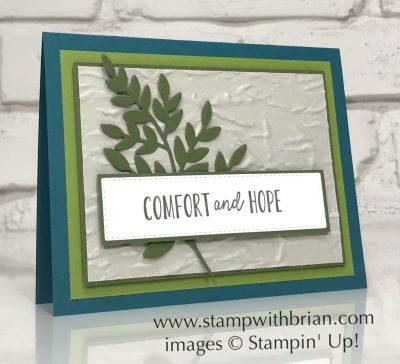 Comfort & Hope, Old World Paper 3D Embossing Folder, Forever Flourishing Dies, Stampin Up!, Brian King, sympathy card