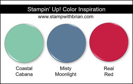 Stampin' Up! Color Inspiration - Coastal Cabana, Misty Moonlight, Real Red