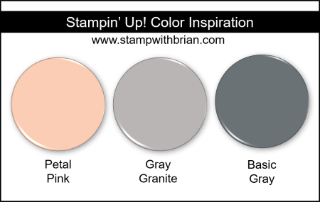 Stampin' Up! Color Inspiration - Petal Pink, Gray Granite, Basic Gray