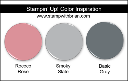Stampin' Up! Color Inspiration - Rococo Rose, Smoky Slate, Basic Gray