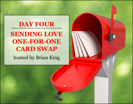 2020 Sending Love One-for-One Card Swap, day four, hosted by Brian King