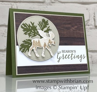 Merry Moose, Still Scenes, Stampin Up!, Brian King