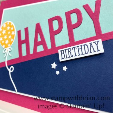 So Much Happy, Well Said, Stampin' Up!, Brian King, birthday card
