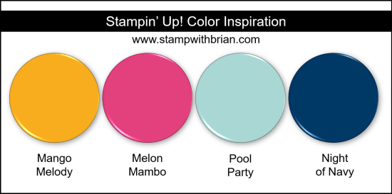 Stampin' Up! Color Inspiration - Mango Melody, Melon Mambo, Pool Party, Night of Navy