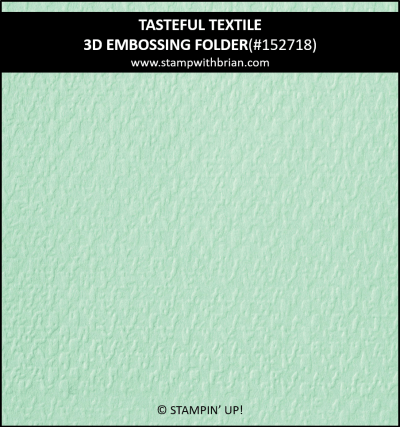 Tasteful Textile 3D Embossing Folder, Stampin Up!, 152718