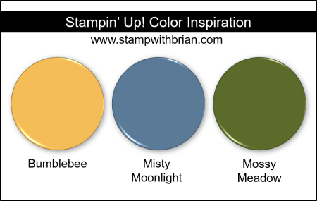 Stampin Up! Color Inspiration - Bumblebee, Misty Moonlight, Mossy Meadow