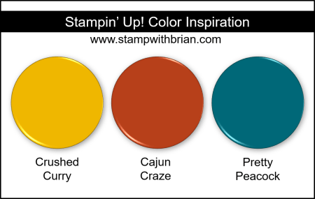 Stampin Up! Color Inspiration - Crushed Curry, Cajun Craze, Pretty Peacock