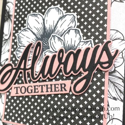 Always & Forever, Stampin Up!, Brian King