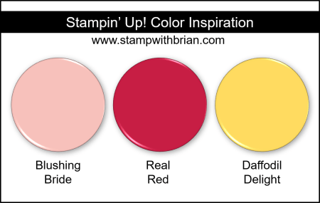 Stampin Up! Color Inspiration - Blushing Bride, Real Red, Daffodil Delight