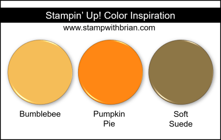 Stampin Up! Color Inspiration - Bumblebee, Pumpkin Pie, Soft Suede