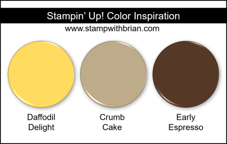 Stampin Up! Color Inspiration - Daffodil Delight, Crumb Cake, Early Espresso