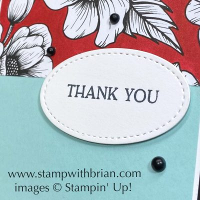Blossoms in Bloom, True Love Designer Series Paper, Stampin Up!, Brian King, handmade thank you card