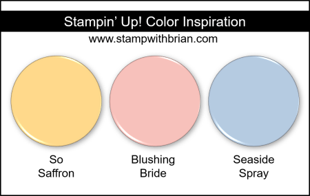 Stampin Up! Color Inspiration - So Saffron, Blushing Bride, Seaside Spray