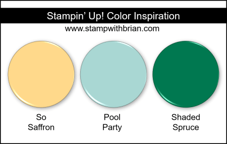 Stampin Up! Color Inspiration - So Saffron, Pool Party, Shaded Spruce