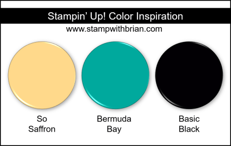 Stampin Up! Color Inspiration - So Saffron, Bermuda Bay, Basic Black