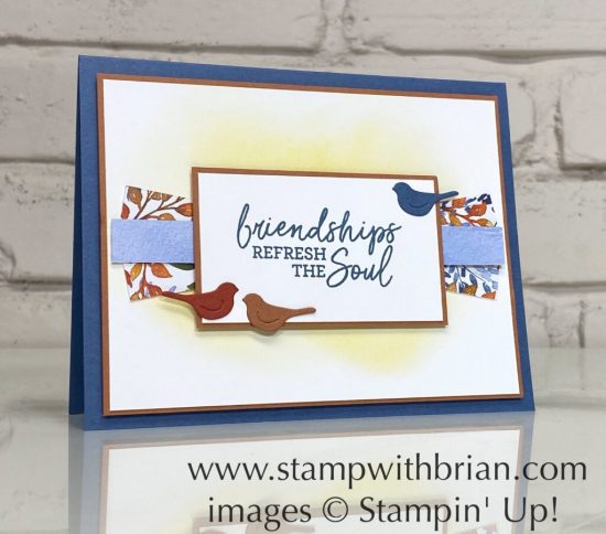 Beauty of Friendship, Stampin Up!, Brian King