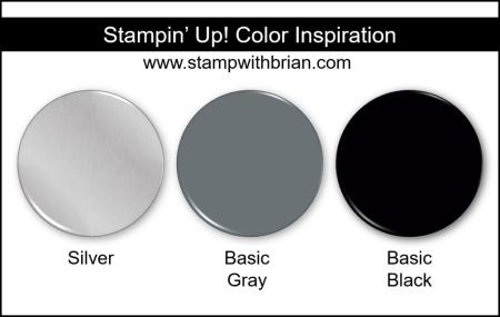 Stampin Up! Color Inspiration - Silver, Basic Gray, Basic Black