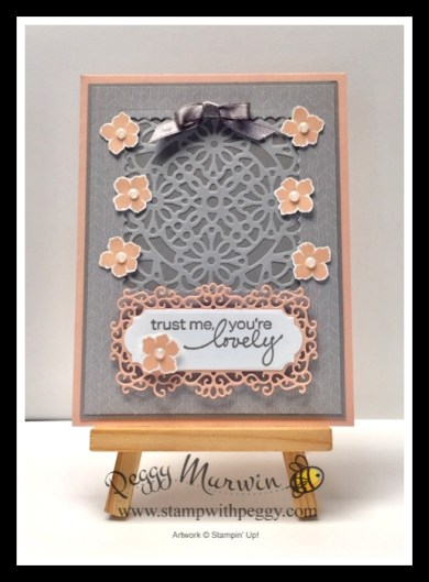 Peony Garden Designer Paper, Square Vellum Doilies, Elegant Faceted Gems, Lovely You Stamp Set, Stamp with Peggy