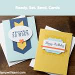 SPECIAL OFFER: Ready. Set. Send. Premade Cards  while supplies last