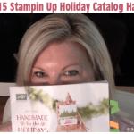 VIDEO: 2015 Stampin Up Holiday Catalog Haul – Box Opening