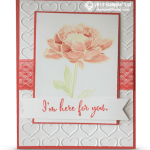 CARD: I'm here for you flower