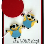 VIDEO: Minion Mania Gift Set Part II – Birthday Card