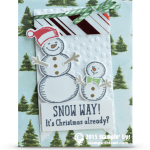 CARD: Snow Way! It's Christmas Already?