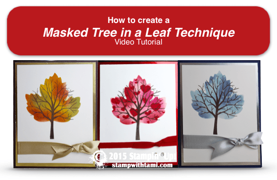 stampin up masking technique video tutorial tami white